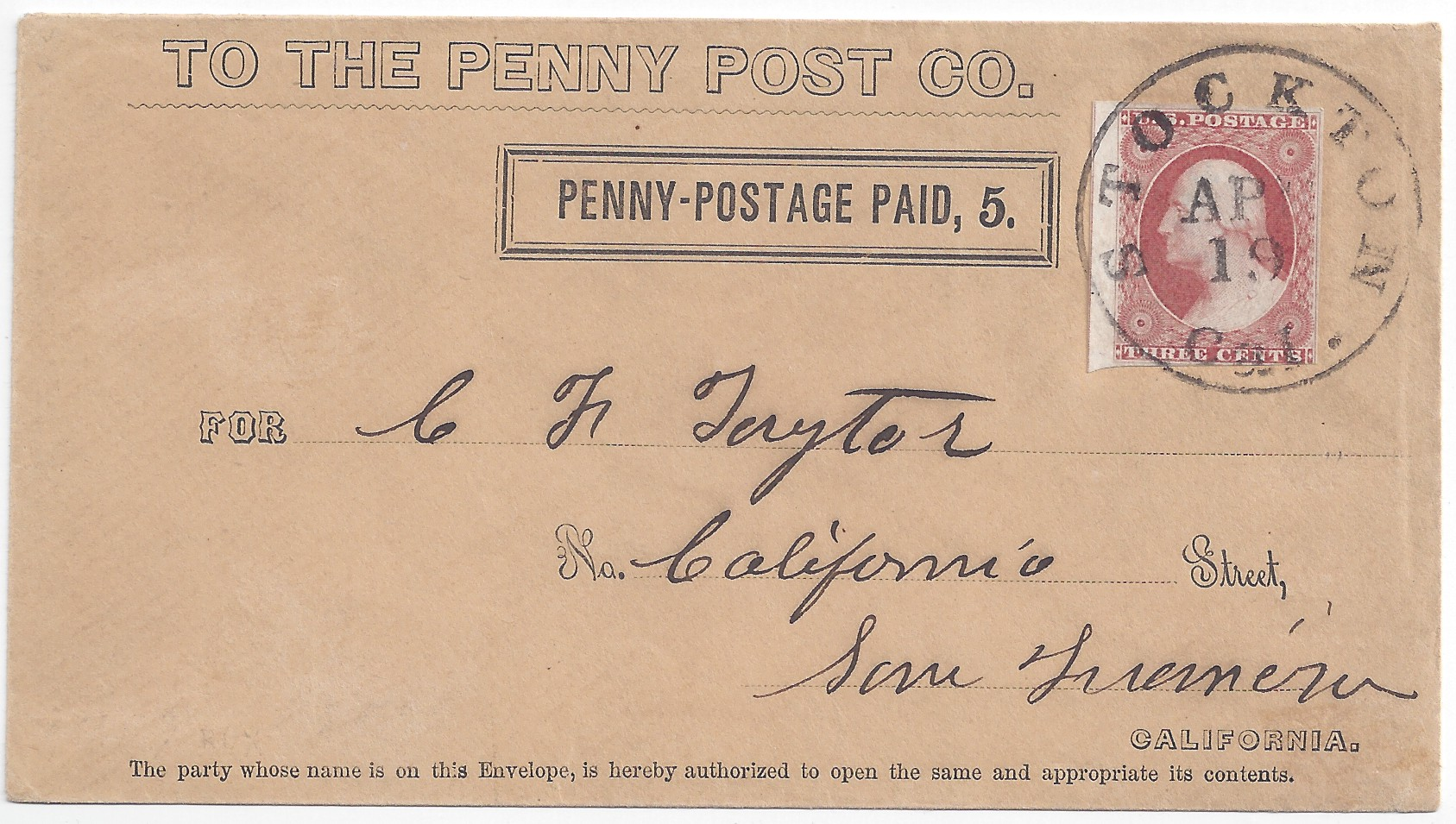 at san francisco 5 type iii printed frank 3 adhesive by mail from stockton to san francisco carried from penny post company box at post office to box san francisco office 5